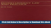 eBook Free Entertainment Law And Practice (Carolina Academic Press Law Casebook) Free Online