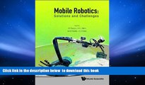 PDF [DOWNLOAD] Mobile Robotics: Solutions and Challenges: Proceedings of the Twelfth