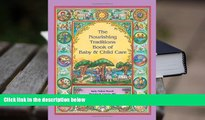 Epub The Nourishing Traditions Book of Baby   Child Care READ PDF