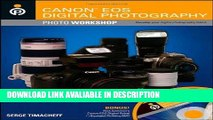 Read Book Canon EOS Digital Photography Photo Workshop Free Books