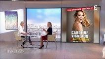 Portrait intimiste de Caroline Vigneaux (2ème partie) - Thé ou Café - 19/02/2017