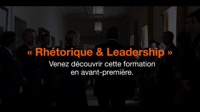 """""""Rhétorique et Leadership"""" Teaser pour Orange Campus"""