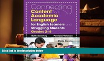 Read Online  Connecting Content and Academic Language for English Learners and Struggling