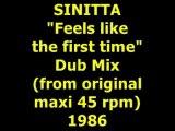 "SINITTA  ""Feels like the first time""  Maxi 45 rpm"