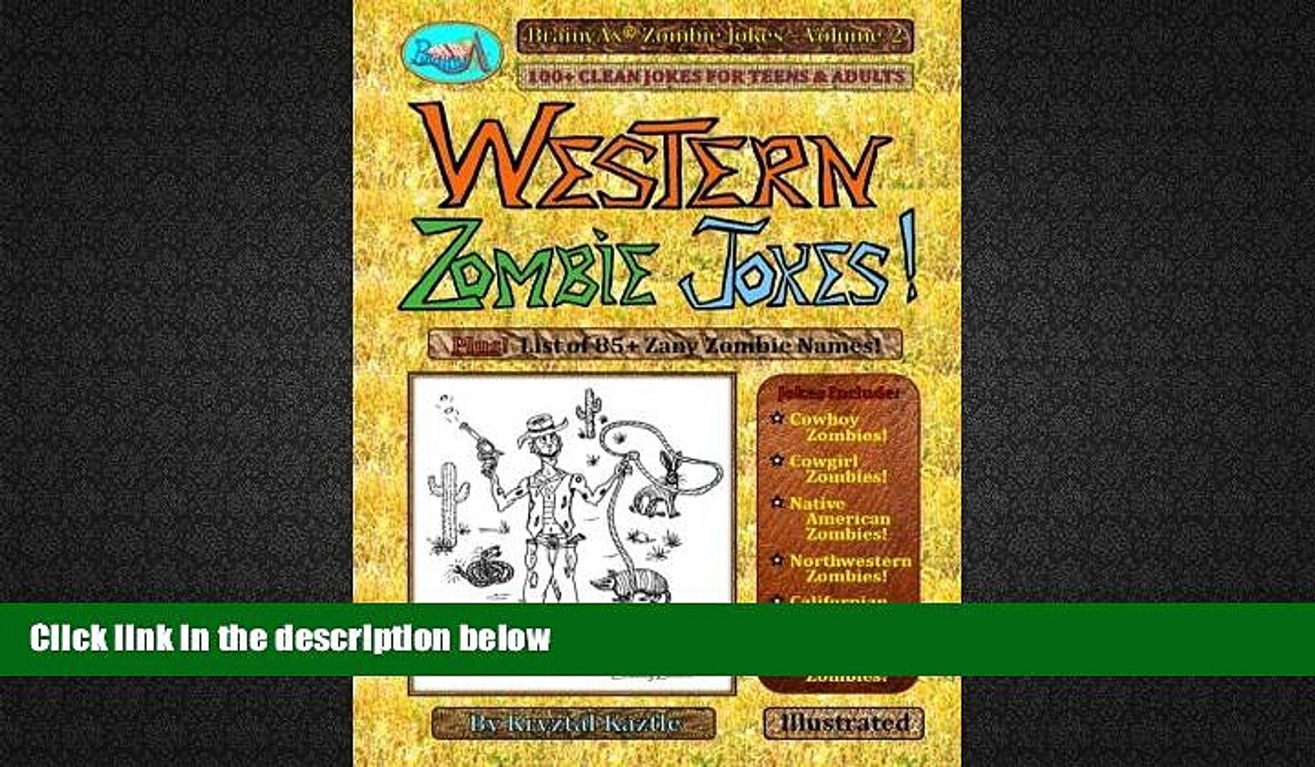 Download [PDF]  Western Zombie Jokes!: 100+ Clean Jokes for Teens and Adults (BrainyAx Zombie