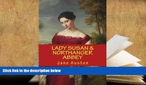 READ book LADY SUSAN and NORTHANGER ABBEY, JANE AUSTEN Jane Austen For Kindle