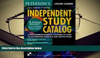 READ book Independent Study Catalog, 7th ed (Peterson s Independent Study Catalog) Peterson s