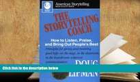 Audiobook  Storytelling Coach: How to Listen, Praise, and Bring out People s Best (American