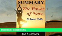 Popular Book  Summary - The Power of Now: By Eckhart Tolle - A Guide to Spiritual Enlightenment