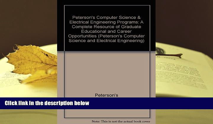 READ book Peterson s Computer Science   Electrical Engineering Programs: A Complete Resource of
