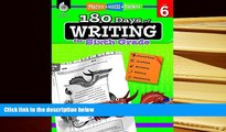 Read Online  180 Days of Writing for Sixth Grade (180 Days of Practice) Trial Ebook