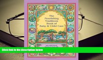 FREE [PDF]  The Nourishing Traditions Book of Baby   Child Care [DOWNLOAD] ONLINE