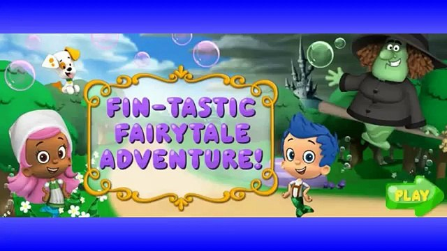 Bubble Guppies Full Episodes in English Games New new Bubble Guppies Fin-tastic Fairytale Adventure