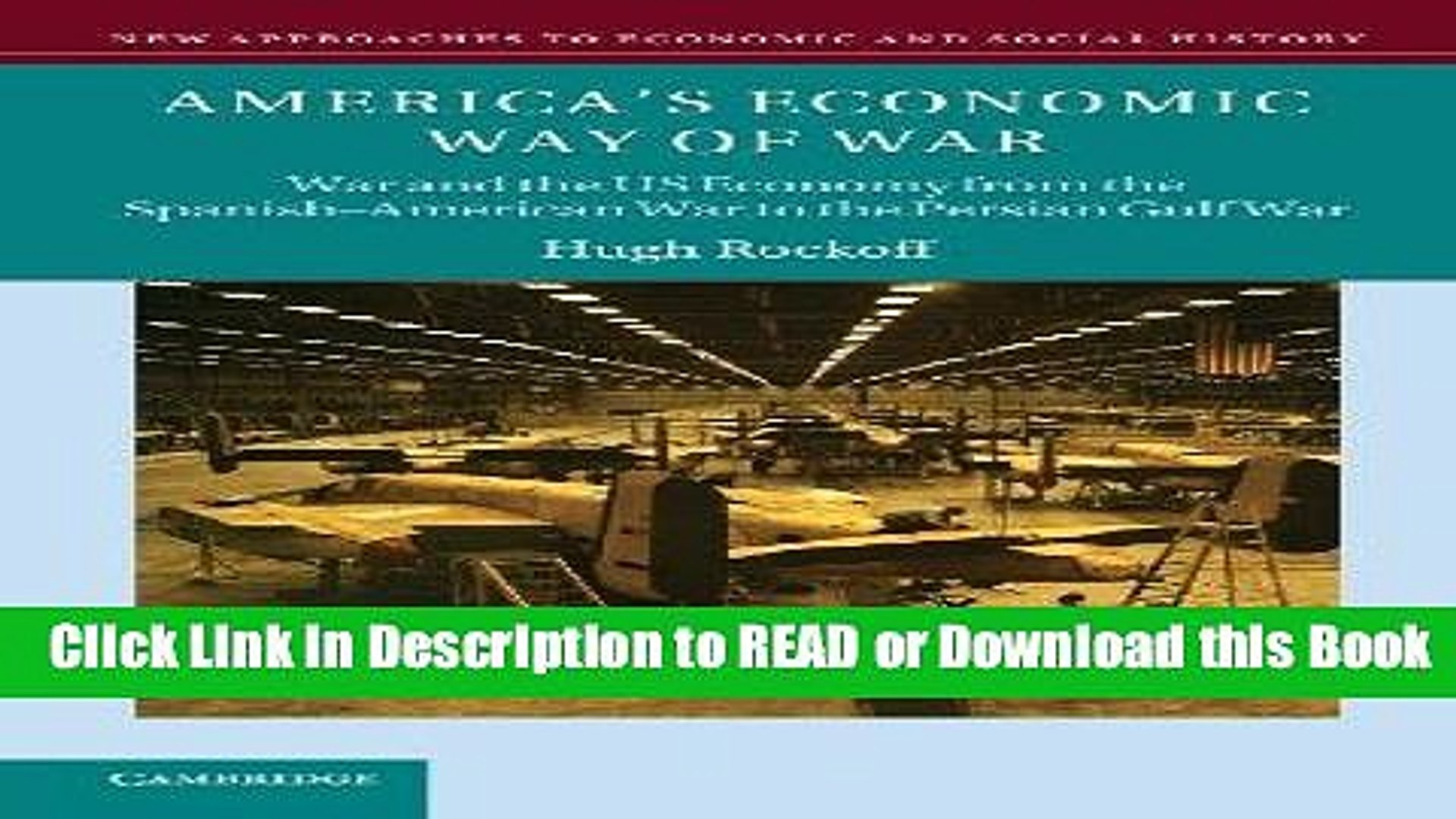 Best PDF America s Economic Way of War: War and the US Economy from the Spanish-American War to