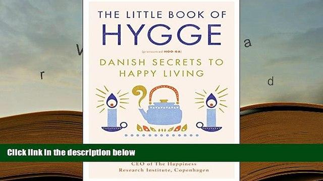 Epub The Little Book of Hygge: Danish Secrets to Happy Living PDF [DOWNLOAD]