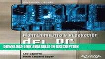ebook download Mantenimiento y reparacion del PC (HARDWARE Y REDES) (Hardware Y Redes  Hardware