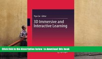 PDF [DOWNLOAD] 3D Immersive and Interactive Learning TRIAL EBOOK