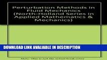Best PDF Perturbation Methods in Fluid Mechanics (North-Holland Series in Applied Mathematics
