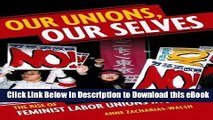 eBook Free Our Unions, Our Selves: The Rise of Feminist Labor Unions in Japan Read Online Free