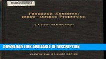 FREE [PDF] Feedback Systems: Input-Output Properties (Electrical science) PDF Online