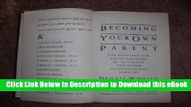 Download [PDF] Becoming Your Own Parent: The Solution for Adult Children of Alcoholic and Other
