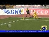 Tutti i goal di Lega Pro gir. C, Serie D gir. H ed Eccellenza pugliese 20/02/2017