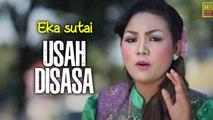 Usah Disasa # Eka Sutai Dendang Saluang Minang