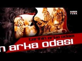 Tarihin Arka Odası / Abdülcemil Kırımoğlu - Zafer Karatay  / 7 Aralık 2013