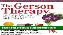 BEST PDF The Gerson Therapy: The Proven Nutritional Program for Cancer and Other Illnesses BEST PDF