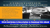 Audiobook Free Recover to Live: Kick Any Habit, Manage Any Addiction: Your Self-Treatment Guide to