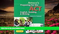READ book Preparing for the ACT English, Reading   Writing - Student Edition Robert Postman Dr For