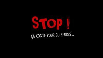 """Teaser """"STOP ! Ça Conte pour du Beurre..."""" - version RUE - Cie La Carotte"""
