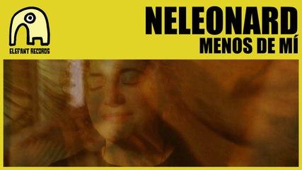 NELEONARD - Menos De Mí