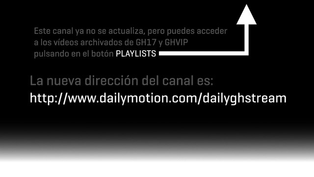 El canal sigue en http://www.dailymotion.com/dailyghstream