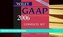 Best Ebook  Wiley GAAP 2006: Interpretation and Application of Generally Accepted Accounting