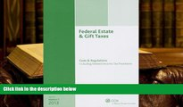 Best Ebook  Federal Estate   Gift Taxes: Code   Regulations (Including Related Income Tax
