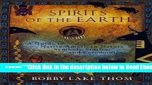 Read Spirits of the Earth: A Guide to Native American Nature Symbols, Stories, and Ceremonies