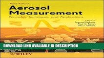 DOWNLOAD EBOOK Aerosol Measurement: Principles, Techniques, and Applications Full Book