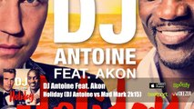 DJ Antoine 2015 | Holiday (Official Music Video) - Feat Akon