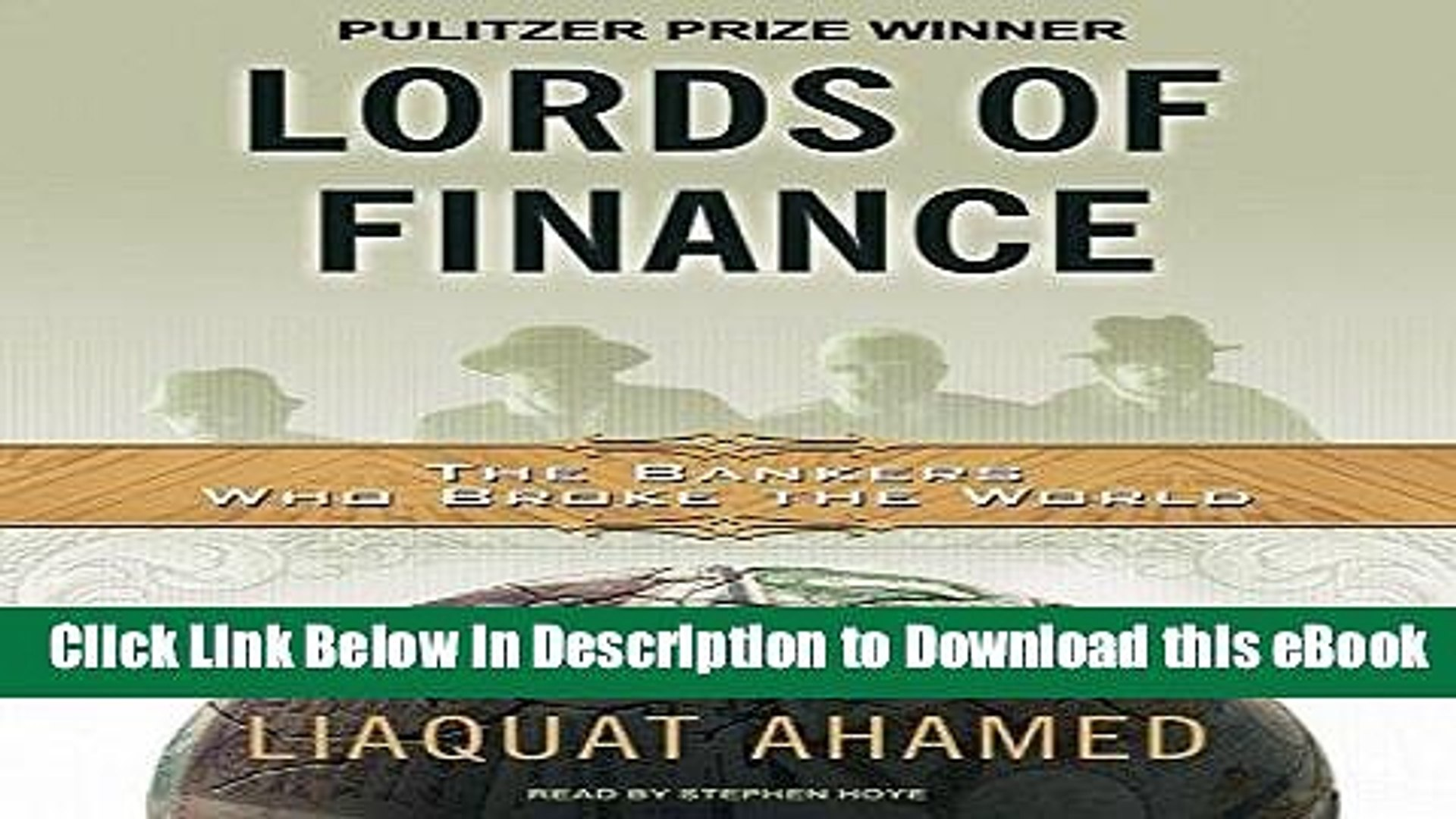 FREE [DOWNLOAD] Lords of Finance: The Bankers Who Broke the World [MP3 AUDIO] [UNABRIDGED] (MP3