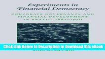 eBook Free Experiments in Financial Democracy: Corporate Governance and Financial Development in