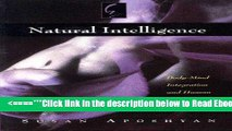 Read Natural Intelligence: Body-Mind Integration and Human Development Best Collection