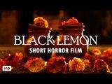 Black Lemon | Horror Short Film | Scary & Shocking | Indian-Hindi Short Horror | Dark Moon Horror