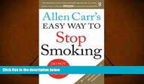 Download [PDF]  Allen Carr s Easy Way to Stop Smoking: Revised Edition Allen Carr Full Book