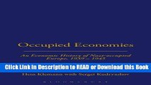 Best PDF Occupied Economies: An Economic History of Nazi-Occupied Europe, 1939-1945 (Occupation in