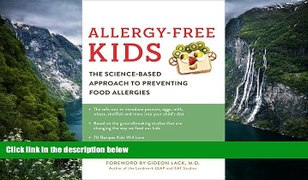 Best PDF Allergy Free Kids The Science Based Appro
