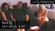 Hypnose - Marie - Bouton de Rire | Alex Hypnotiseur