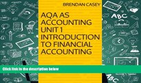 Best Ebook  AQA AS Accounting Unit 1 Introduction to Financial Accounting  For Kindle