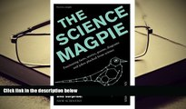 Audiobook  The Science Magpie: Fascinating Facts, Stories, Poems, Diagrams, and Jokes Plucked from