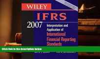 Best Ebook  Wiley IFRS 2007: Interpretation and Application of International Financial Reporting